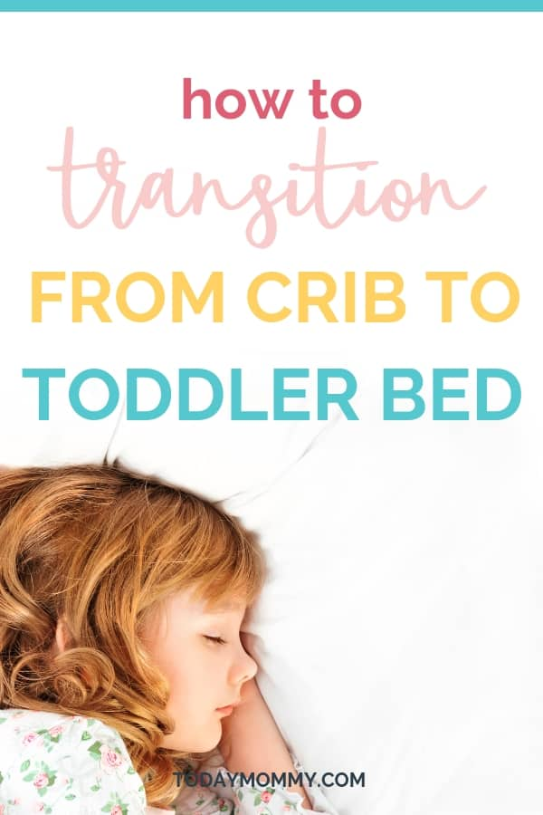 The No Tears Guide To Transition From Crib To Toddler Bed