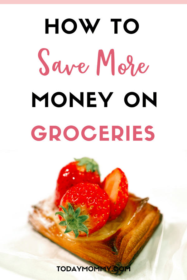 The Ultimate Guide To Save Money On Groceries