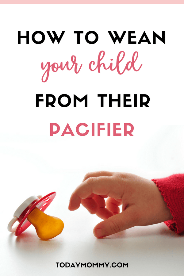 How To Wean Your Child Off A Pacifier