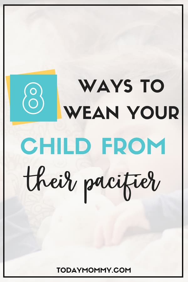 How to wean your child off their pacifier