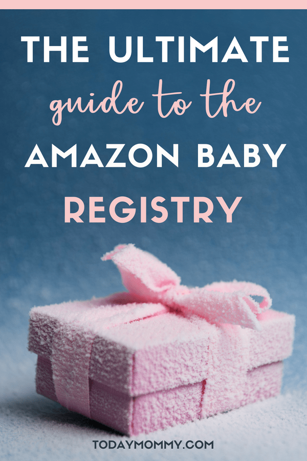 Amazon Baby Registry: The Ultimate Guide For Moms