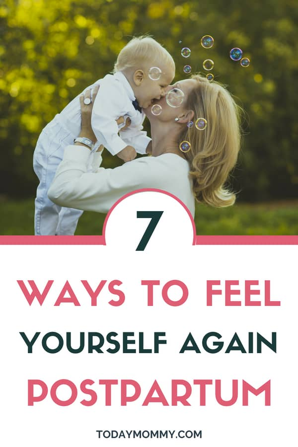 7 Ways To Feel Yourself Again Postpartum