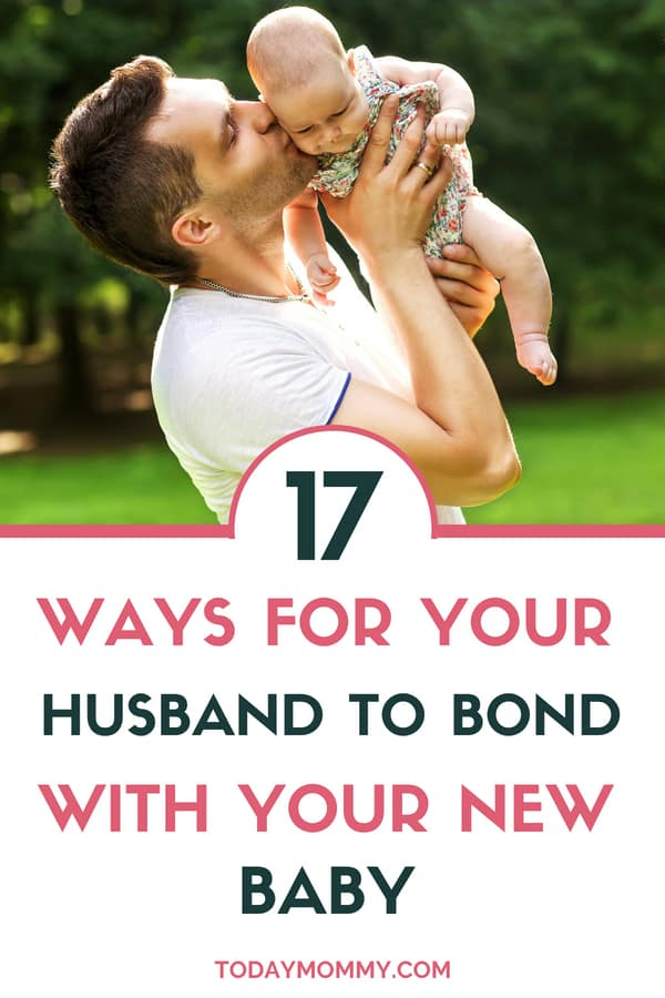How To Help Your Husband Bond With Your New Baby