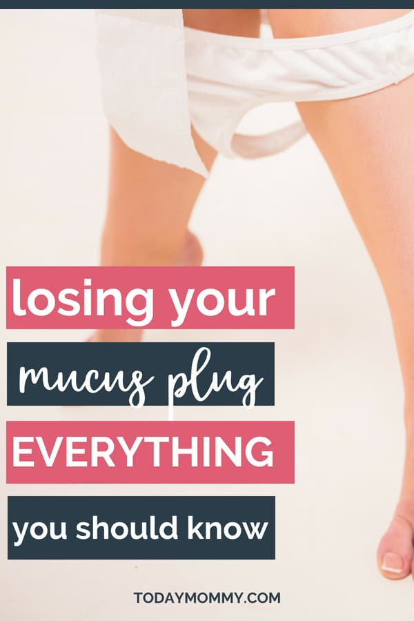 Losing Your Mucus Plug: Everything You Need To Know