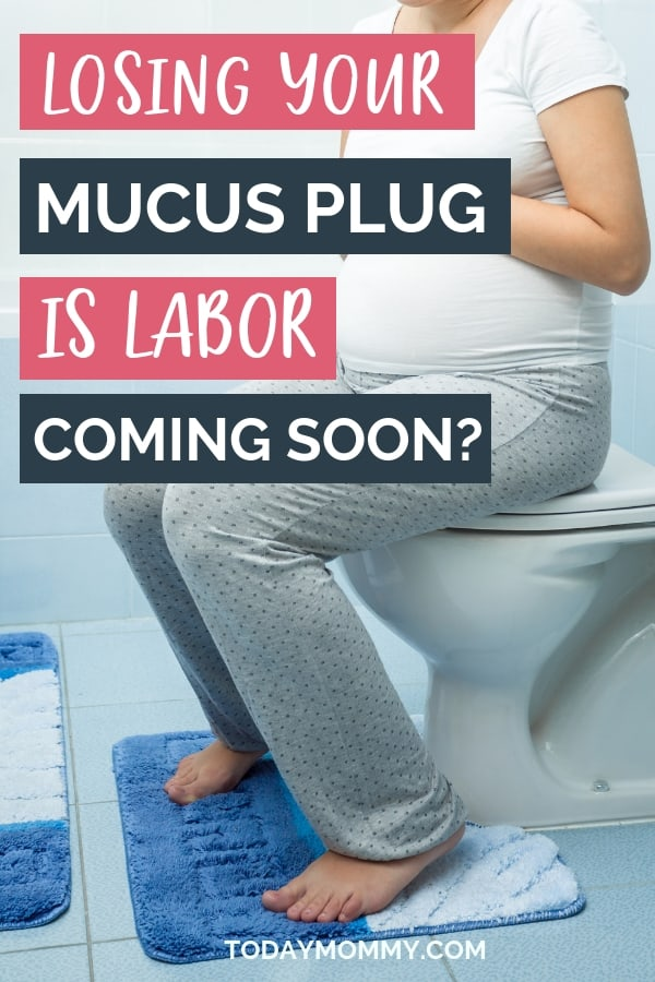 Losing Your Mucus Plug: Is Labor Near?