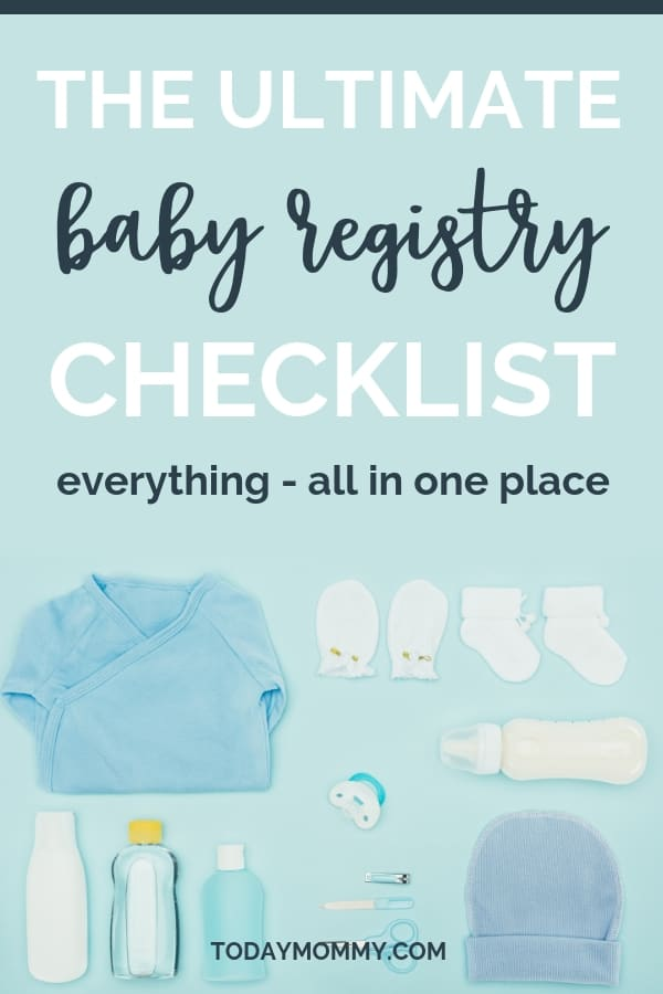The Ultimate Baby Registry Checklist - Everything Parents Need in 2018
