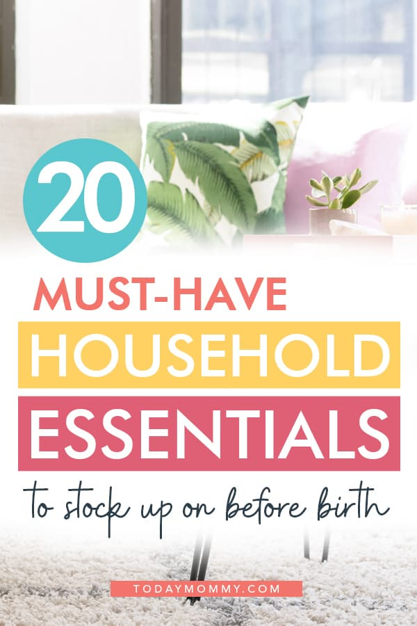 20 Must-have household essentials to stock up on before birth