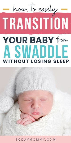 swaddled baby with text about transition swaddles